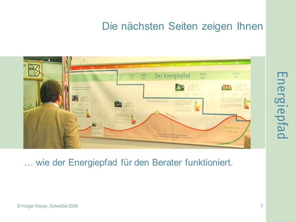 © Holger Meyer, Scheeßel 2008 8 Wann wurde das Haus gebaut? Schnelle Richtwerte ablesen