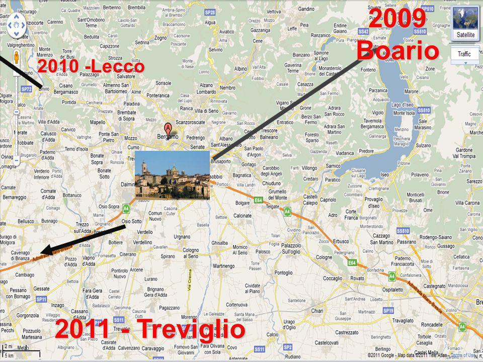 2009 Boario 2010 -Lecco 2011 - Treviglio