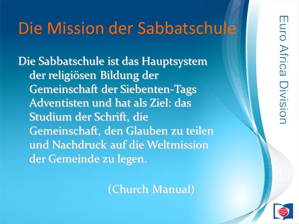 Die Mission der Sabbatschule Die Sabbatschule ist das Hauptsystem der religiösen Bildung der Gemeinschaft der Siebenten-Tags Adventisten und hat als Ziel: das Studium der Schrift, die Gemeinschaft, den Glauben zu teilen und Nachdruck auf die Weltmission der Gemeinde zu legen.