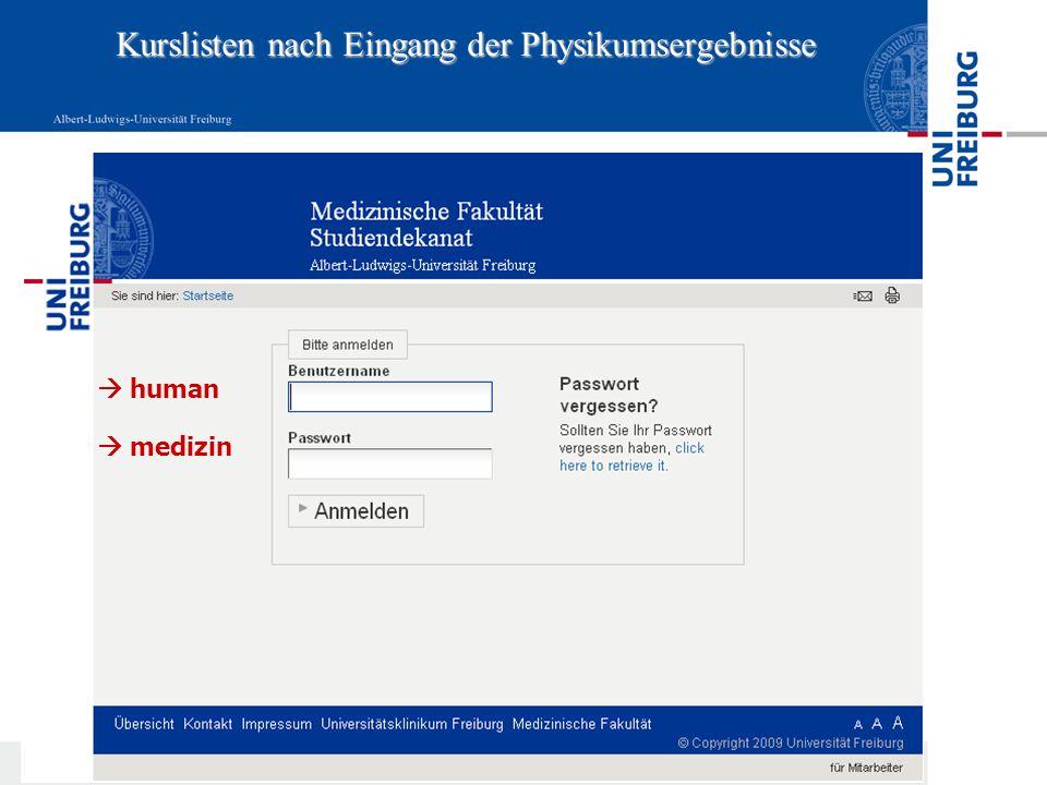 Datum: 12.05.2014 Kurslisten nach Eingang der Physikumsergebnisse human medizin