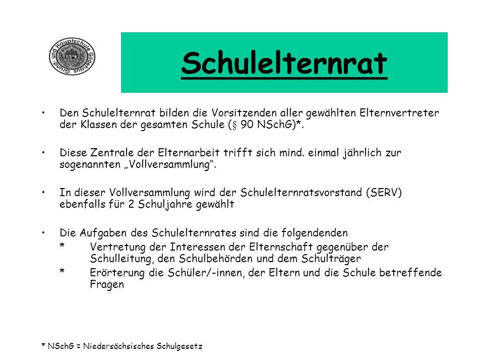 Schulelternrat Den Schulelternrat bilden die Vorsitzenden aller gewählten Elternvertreter der Klassen der gesamten Schule (§ 90 NSchG)*. Diese Zentral