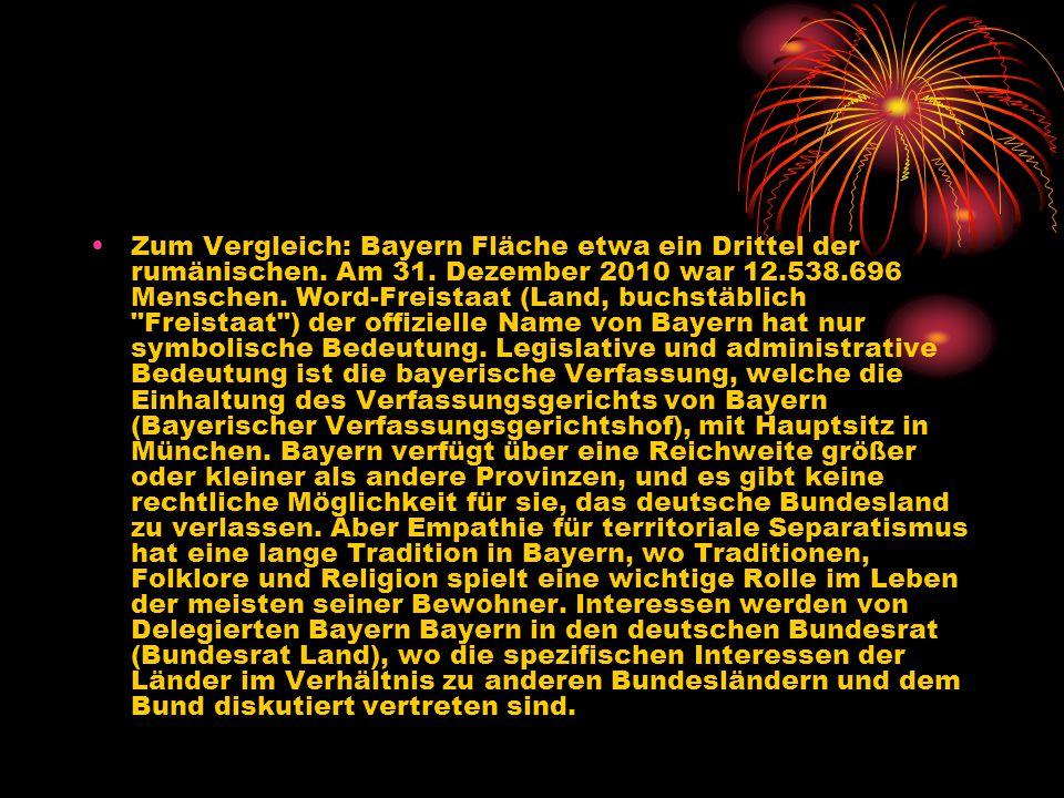 Zum Vergleich: Bayern Fläche etwa ein Drittel der rumänischen. Am 31. Dezember 2010 war 12.538.696 Menschen. Word-Freistaat (Land, buchstäblich