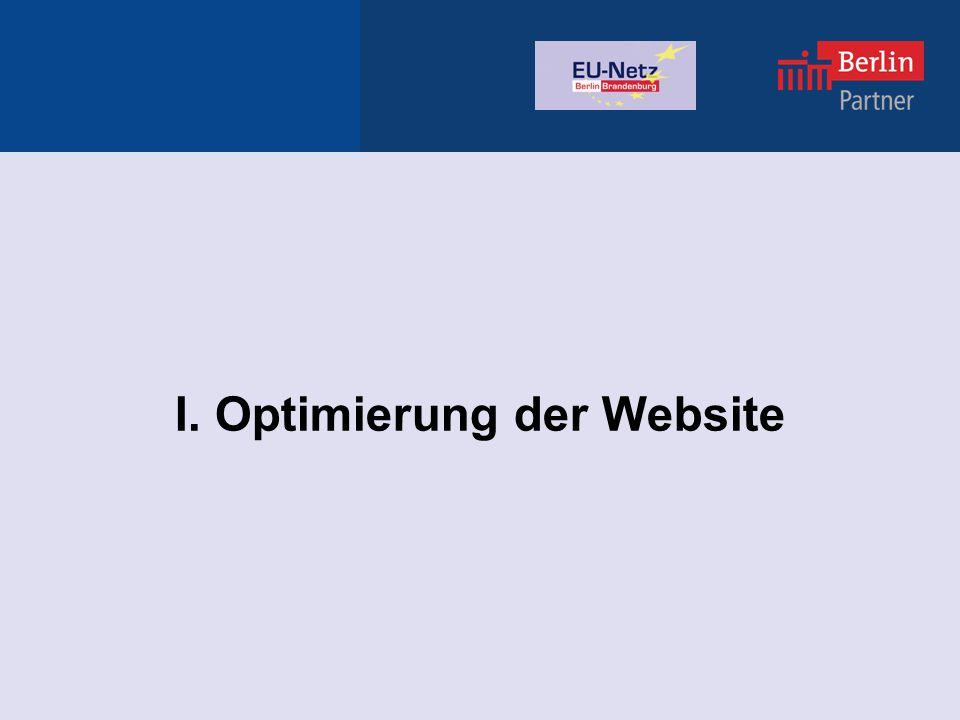 Website des EU-Netzes Derzeitige Optimierungsvorhaben: Strukturierung der Bereiche FAQ und Downloads; Aktualisierung über Fragebogen an Mitglieder (Sept./Okt.) Aktualisierung der Partnereinträge (Nov.) Website EU-Netz Berlin-Brandenburg