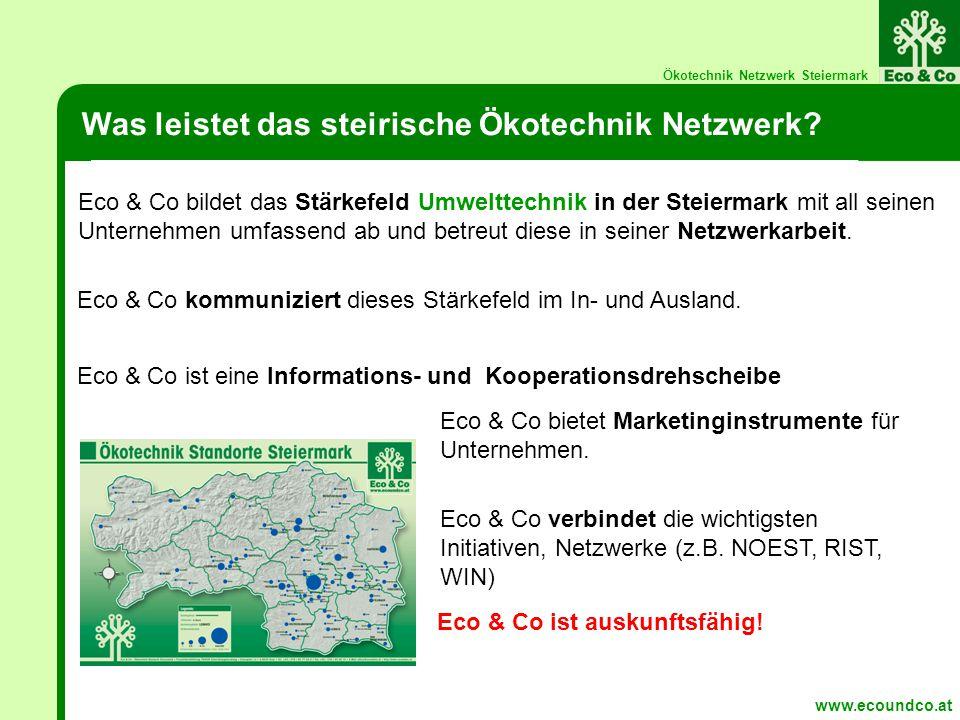 Ökotechnik Netzwerk Steiermark Was leistet das steirische Ökotechnik Netzwerk.