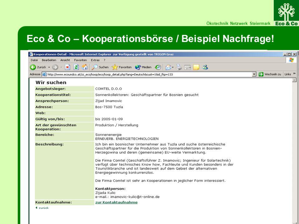 Ökotechnik Netzwerk Steiermark Eco & Co – Kooperationsbörse / Beispiel Nachfrage!