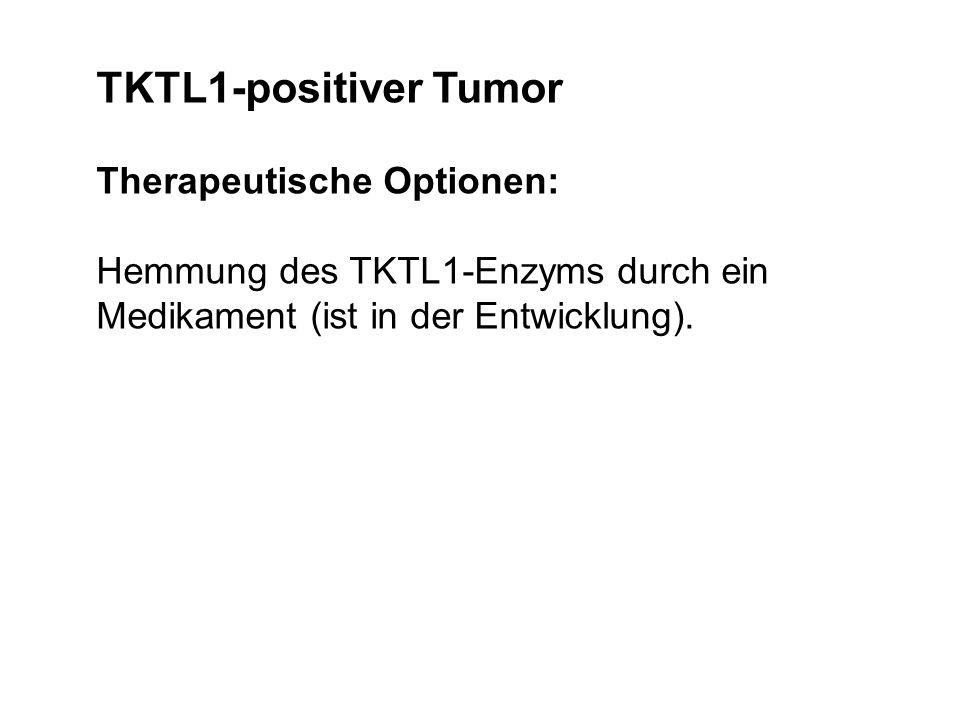 TKTL1-negativTKTL1-positiv 1. Chemotherapie 2. Chemotherapie