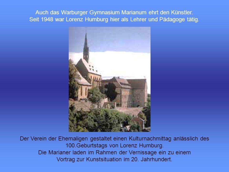 Auch das Warburger Gymnasium Marianum ehrt den Künstler.