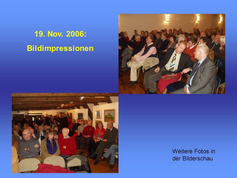 19. Nov. 2006: Bildimpressionen Weitere Fotos in der Bilderschau