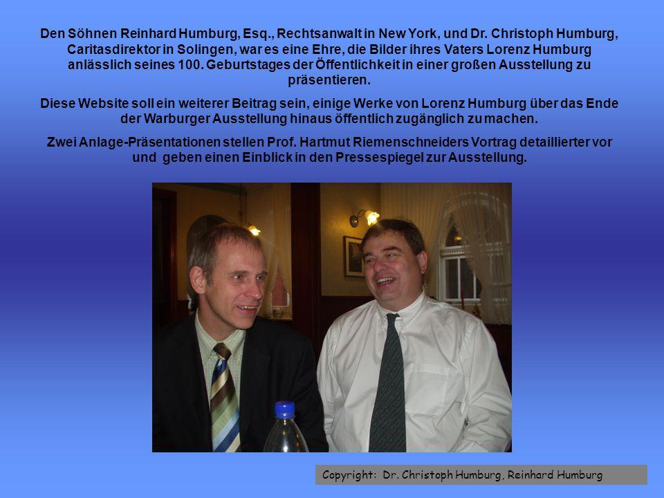 Den Söhnen Reinhard Humburg, Esq., Rechtsanwalt in New York, und Dr.
