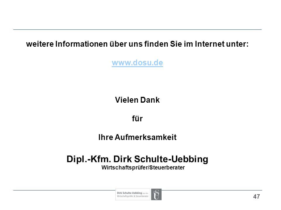 47 weitere Informationen über uns finden Sie im Internet unter: www.dosu.de Vielen Dank für Ihre Aufmerksamkeit Dipl.-Kfm. Dirk Schulte-Uebbing Wirtsc