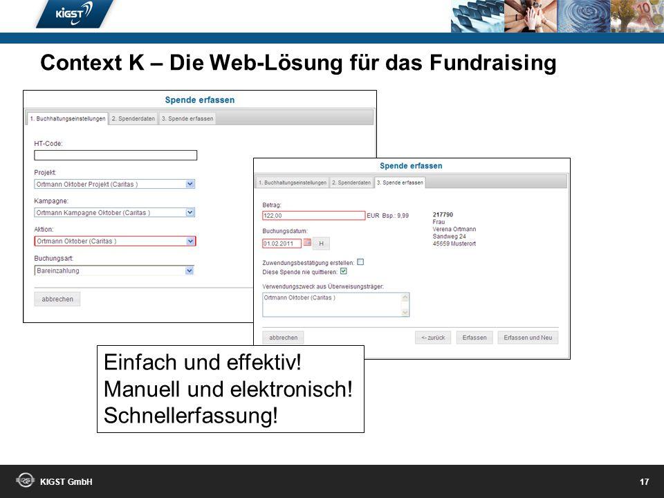 KIGST GmbH 16 Context K – Die Web-Lösung für das Fundraising
