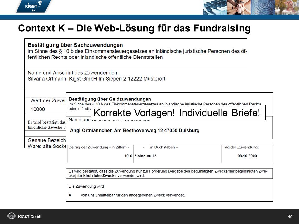 KIGST GmbH 18 Schneller Überblick Context K – Die Web-Lösung für das Fundraising