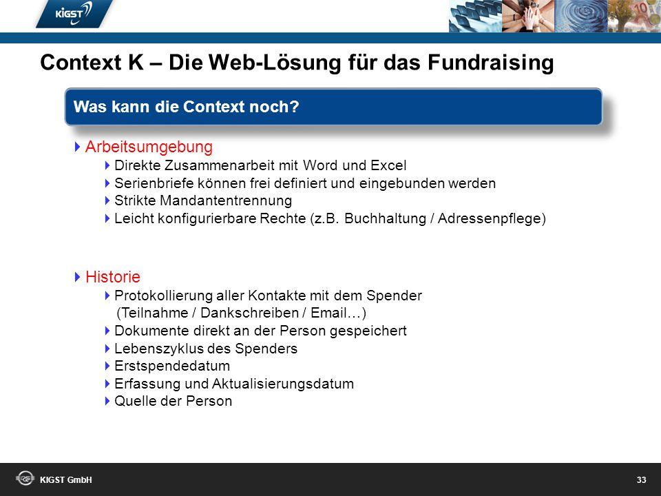KIGST GmbH 32 Personen-Informationen Familienverbandsleiste aus Mewis NT 4 weitere Adressen Statistische Daten Kommunikationsdaten Sperren aus Mewis N