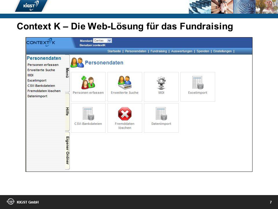 KIGST GmbH 6 Context K – Die Web-Lösung für das Fundraising