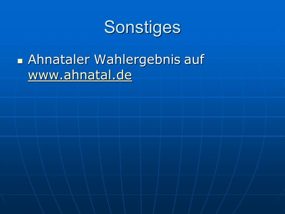 Sonstiges Ahnataler Wahlergebnis auf www.ahnatal.de Ahnataler Wahlergebnis auf www.ahnatal.de www.ahnatal.de