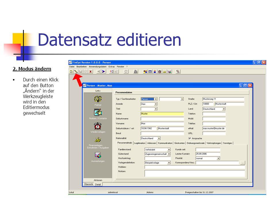 Datensatz editieren 3.Modus geändert - Dateneingabe Der Modus wurde geändert.