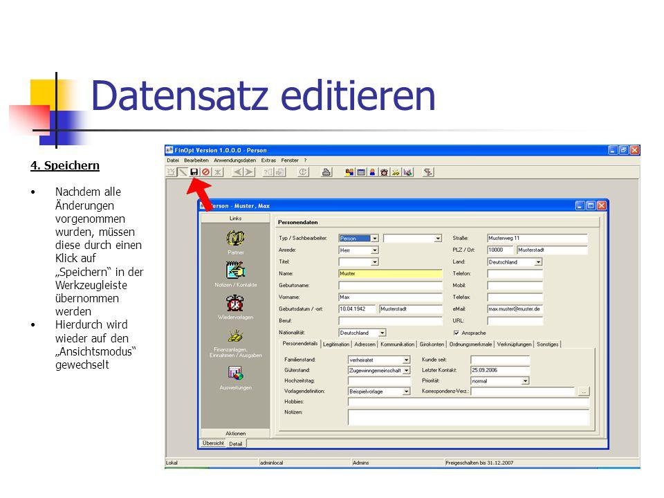 Datensatz editieren 5. Fertig Der Datensatz befindet sich nun wieder im Ansichtsmodus