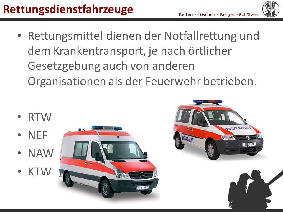 Rettungsdienstfahrzeuge Rettungsmittel dienen der Notfallrettung und dem Krankentransport, je nach örtlicher Gesetzgebung auch von anderen Organisatio