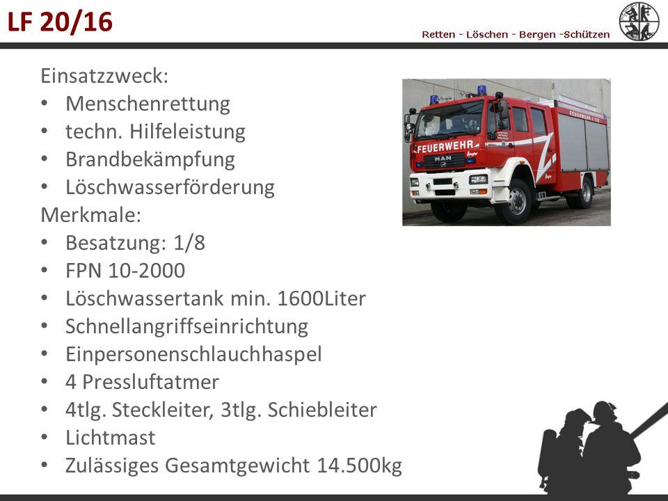 Rüstwagen Umfangreiche Ausrüstung zur Durchführung schwere Hilfeleistungseinsätze Maschinelle Zugeinrichtung Besatzung: 1/2 Stromerzeuger 22-30kVA Plasmaschneidgerät Absturzsicherung Lichtmast