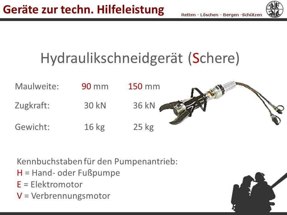 Hydraulikschneidgerät (Schere) Zugkraft: Maulweite: Gewicht: 90 mm150 mm 30 kN36 kN 16 kg25 kg Kennbuchstaben für den Pumpenantrieb: H = Hand- oder Fu