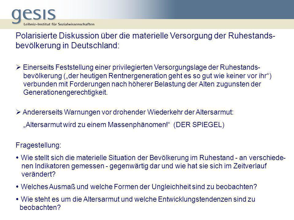 Polarisierte Diskussion über die materielle Versorgung der Ruhestands- bevölkerung in Deutschland: Einerseits Feststellung einer privilegierten Versor