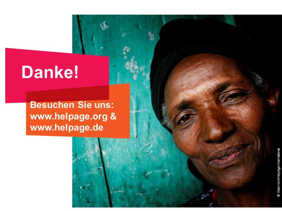© Kate Holt/HelpAge International Danke! Besuchen Sie uns: www.helpage.org & www.helpage.de