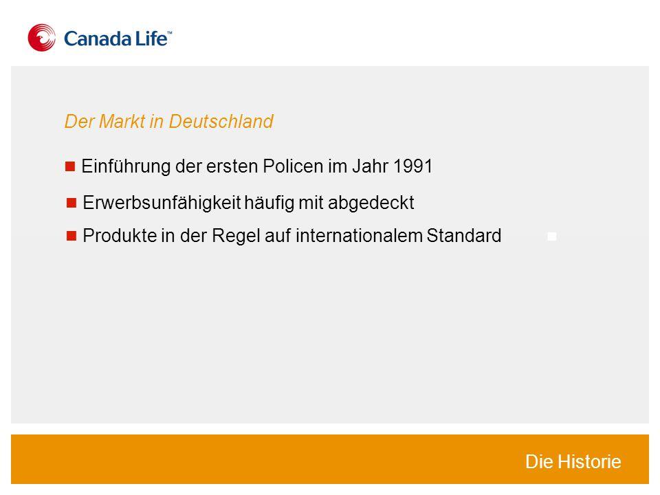 Der Markt in Deutschland Erwerbsunfähigkeit häufig mit abgedeckt Produkte in der Regel auf internationalem Standard Die Historie Einführung der ersten Policen im Jahr 1991