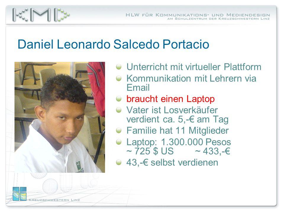 Daniel Leonardo Salcedo Portacio Unterricht mit virtueller Plattform Kommunikation mit Lehrern via Email braucht einen Laptop Vater ist Losverkäufer verdient ca.