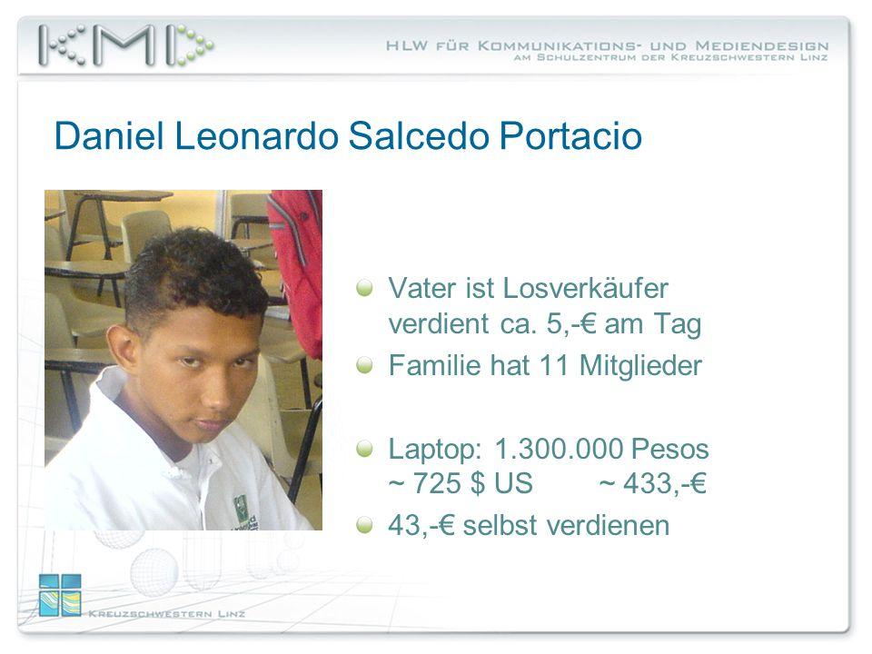 Daniel Leonardo Salcedo Portacio Vater ist Losverkäufer verdient ca.
