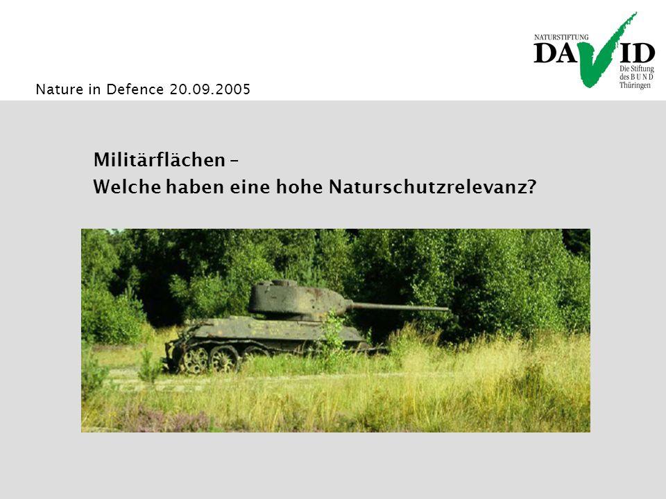 Nature in Defence 20.09.2005 Militärflächen – Welche haben eine hohe Naturschutzrelevanz