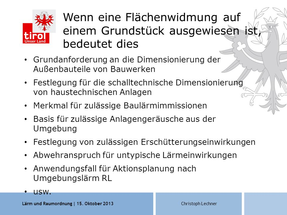 Lärm und Raumordnung | 15.Oktober 2013Christoph Lechner Bsp.