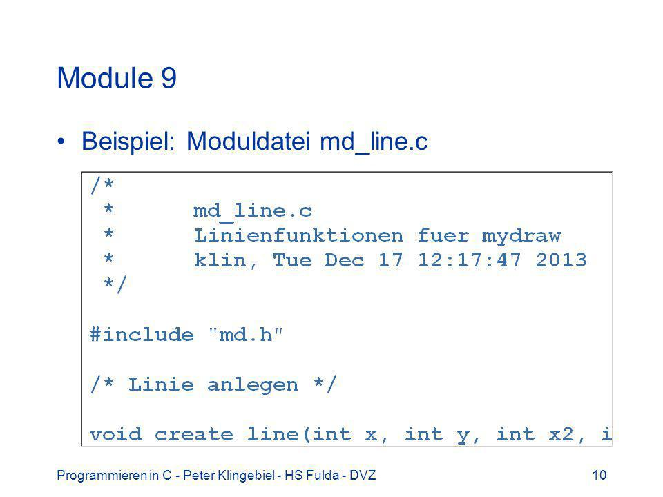 Programmieren in C - Peter Klingebiel - HS Fulda - DVZ10 Module 9 Beispiel: Moduldatei md_line.c