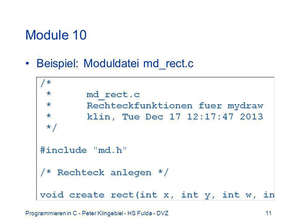 Programmieren in C - Peter Klingebiel - HS Fulda - DVZ11 Module 10 Beispiel: Moduldatei md_rect.c