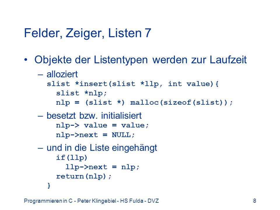 Programmieren in C - Peter Klingebiel - HS Fulda - DVZ19 Datum und Zeit 5 Beispielprogramm datum.c
