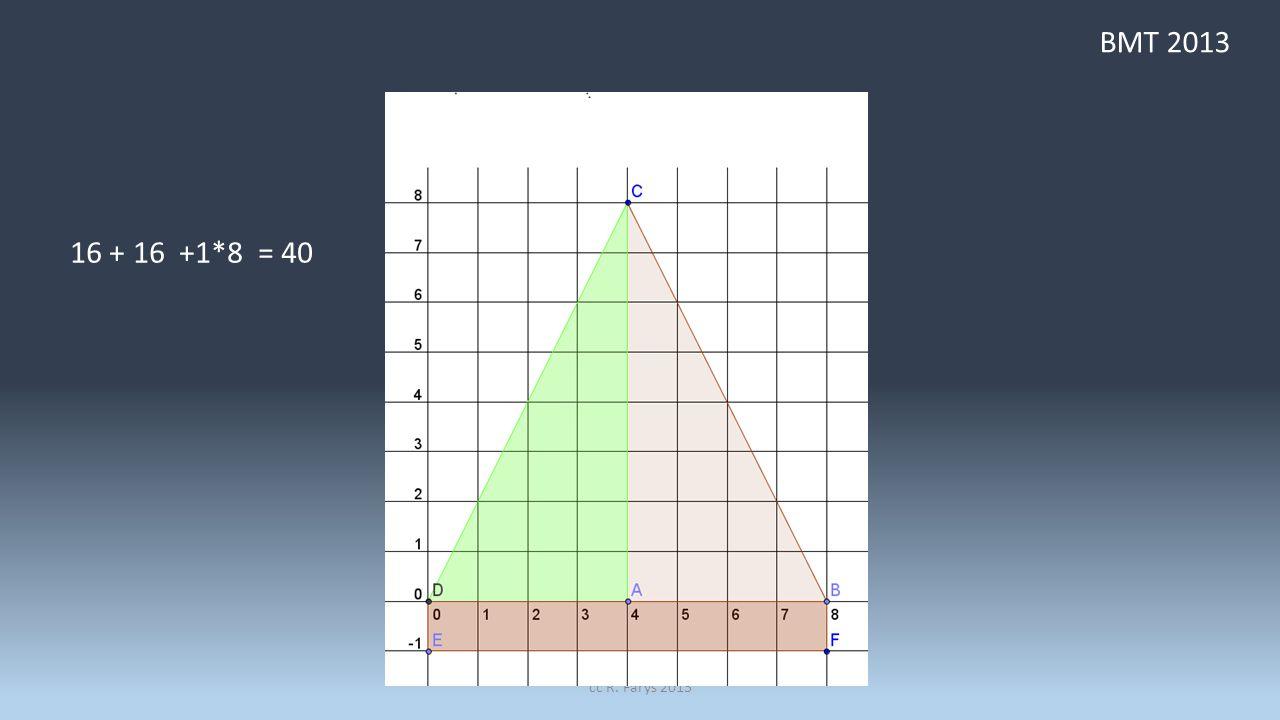 BMT 2013 cc R. Farys 2013 16 + 16 +1*8 = 40