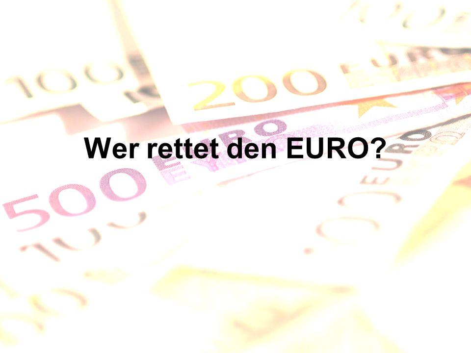 Wer rettet den EURO?
