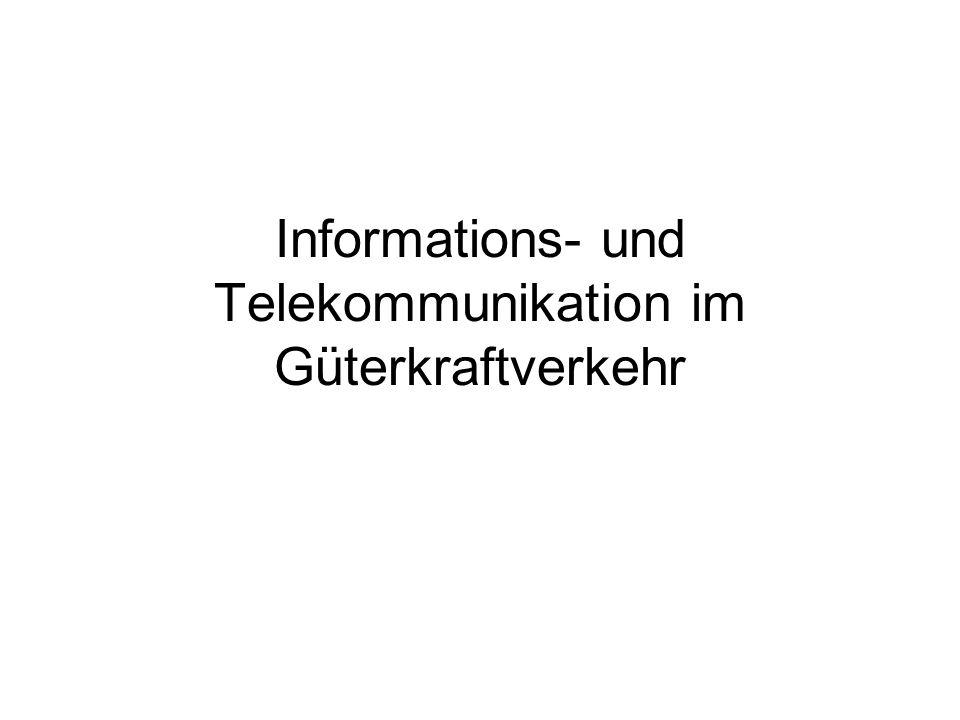 Informations- und Telekommunikation im Güterkraftverkehr