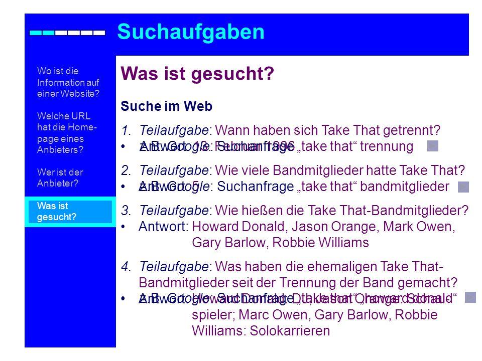 Suche im Web 1.Teilaufgabe: Wann haben sich Take That getrennt.