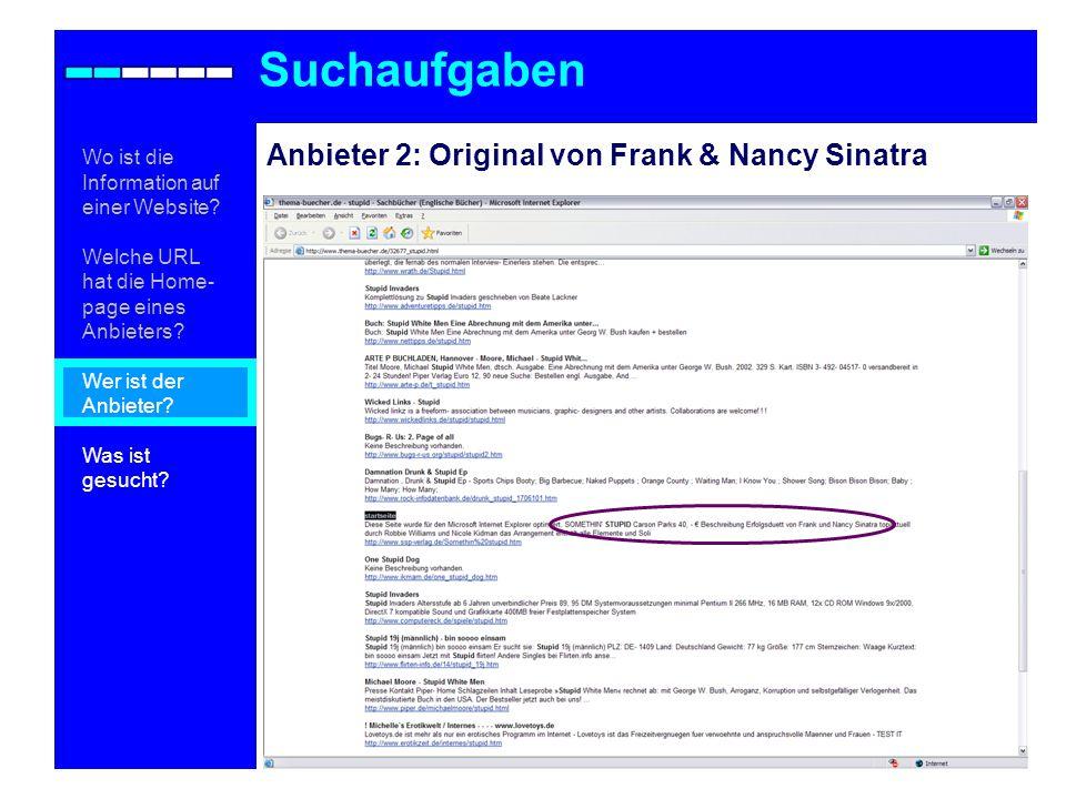 Anbieter 2: Original von Frank & Nancy Sinatra Suchaufgaben Wo ist die Information auf einer Website.