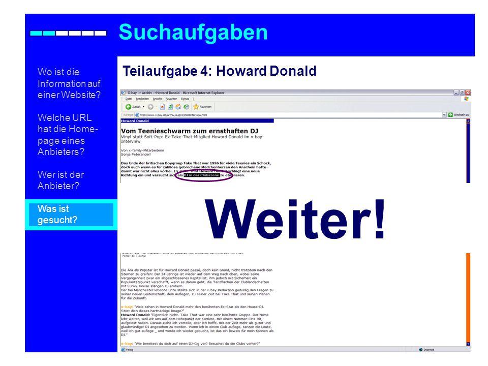 Teilaufgabe 4: Howard Donald Suchaufgaben Wo ist die Information auf einer Website.