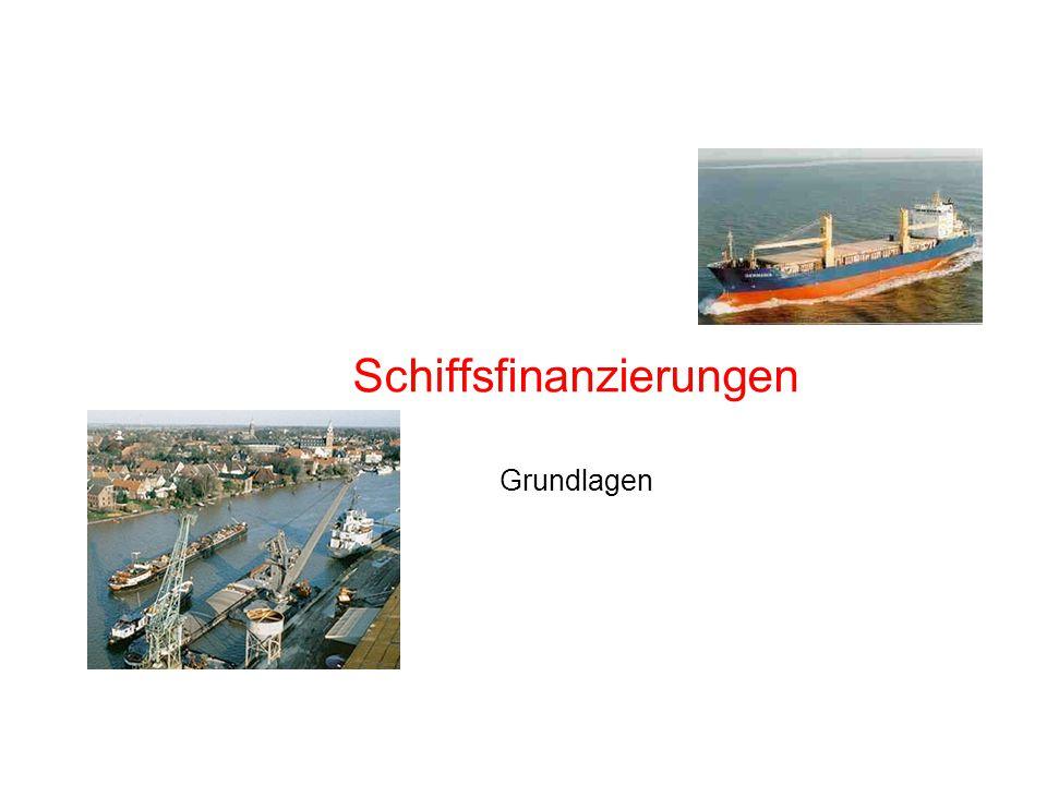 Schiffsfinanzierungen Grundlagen