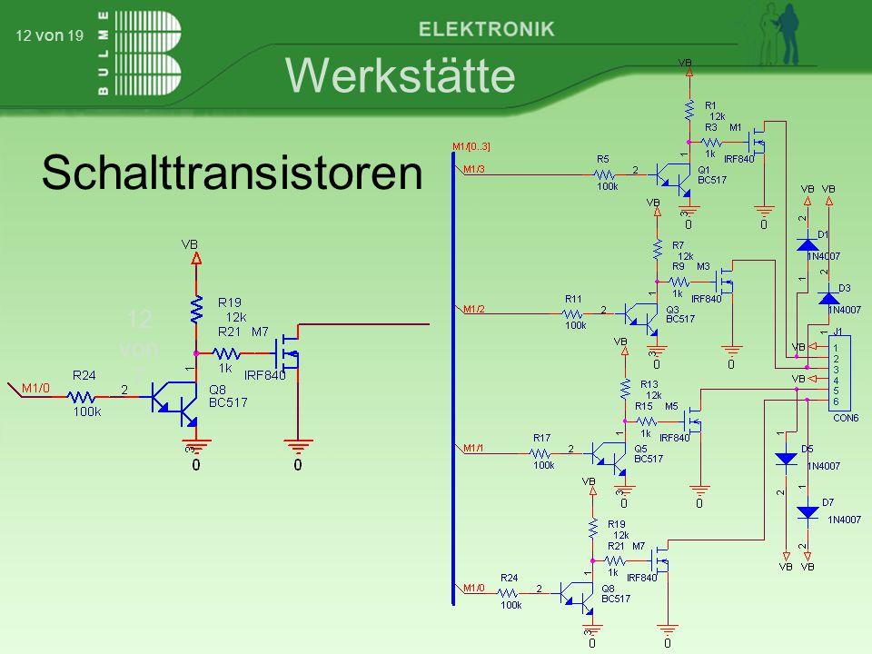 Werkstätte 12 von 7 12 von 19 Schalttransistoren