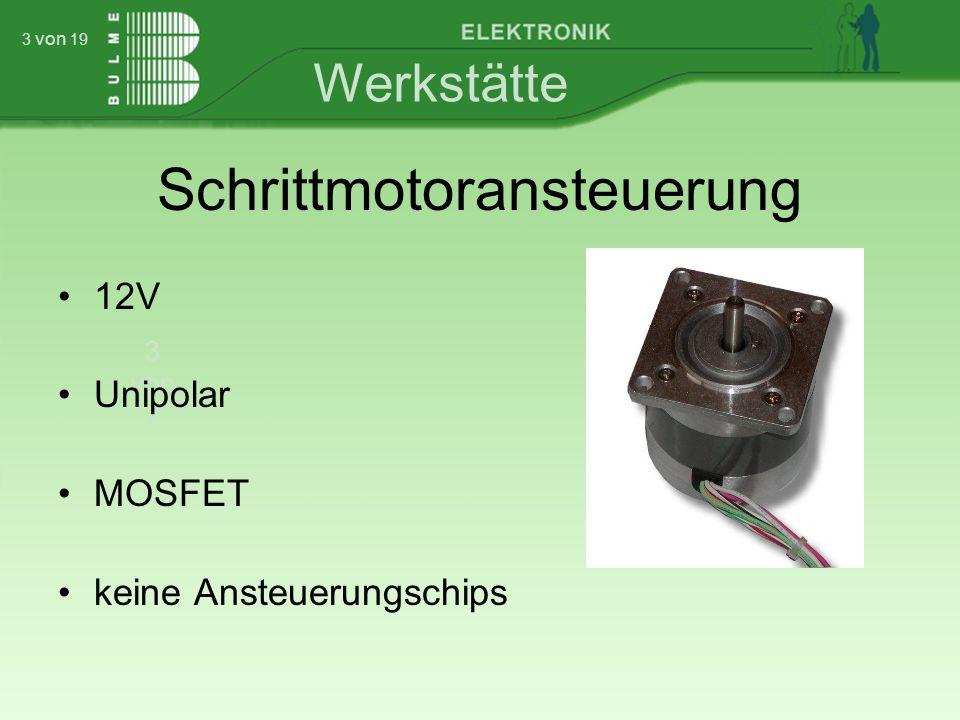 Werkstätte 3 von 7 3 von 19 Schrittmotoransteuerung 12V Unipolar MOSFET keine Ansteuerungschips