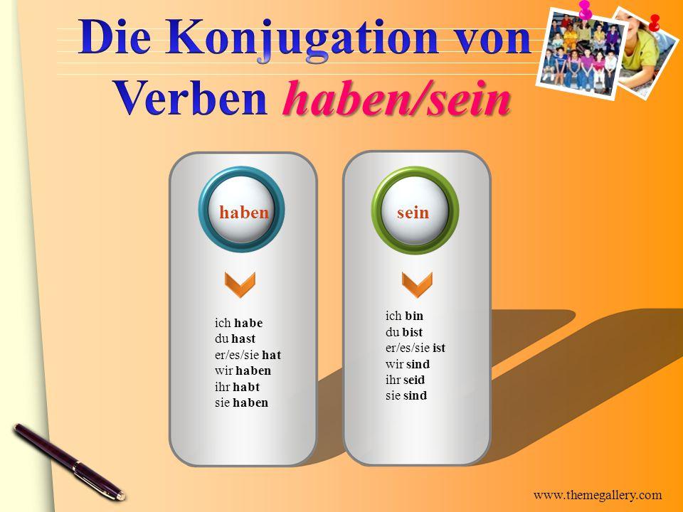 www.themegallery.com Alle transitive Verben reflexive Verben mit dem Präfix be- die meisten anderen Verben Modalverben als Vollverb Er hat das nicht gewollt.