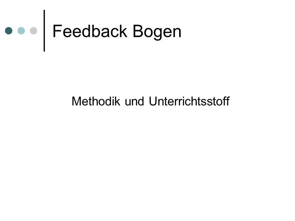 Feedback Bogen Methodik und Unterrichtsstoff
