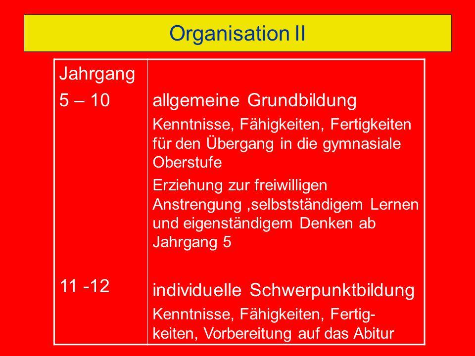 Jahrgang 5 – 10 11 -12 allgemeine Grundbildung Kenntnisse, Fähigkeiten, Fertigkeiten für den Übergang in die gymnasiale Oberstufe Erziehung zur freiwi