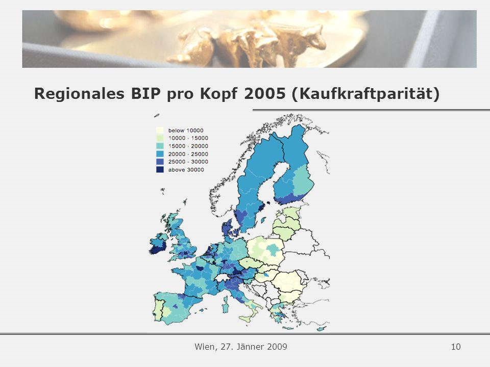 10Wien, 27. Jänner 2009 Regionales BIP pro Kopf 2005 (Kaufkraftparität)