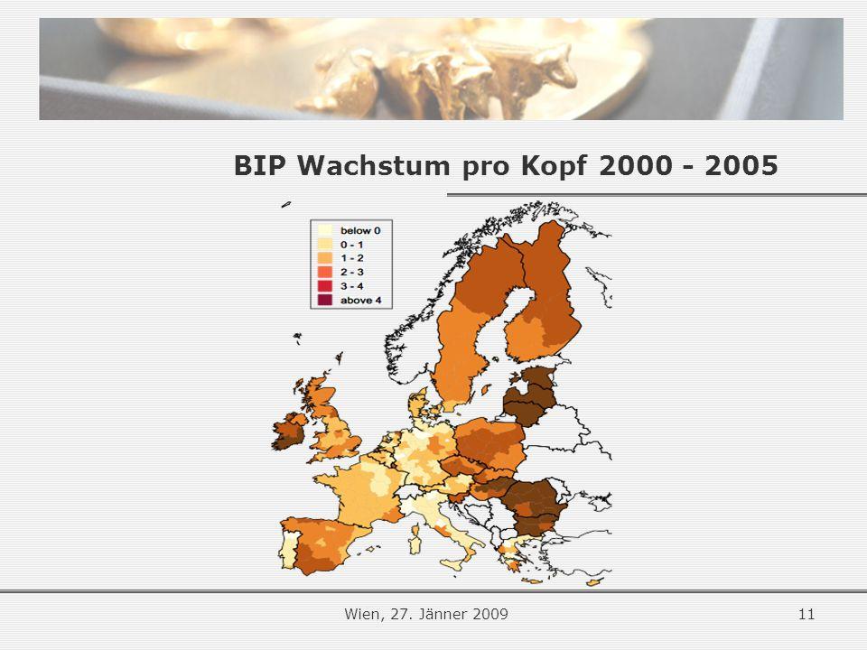 11Wien, 27. Jänner 2009 BIP Wachstum pro Kopf 2000 - 2005