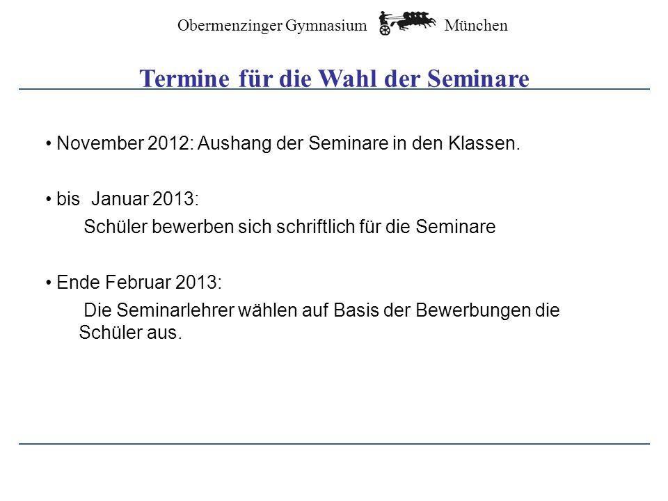 München Obermenzinger Gymnasium Das Wissenschaftspropädeutische Seminar (W-Seminar) 5
