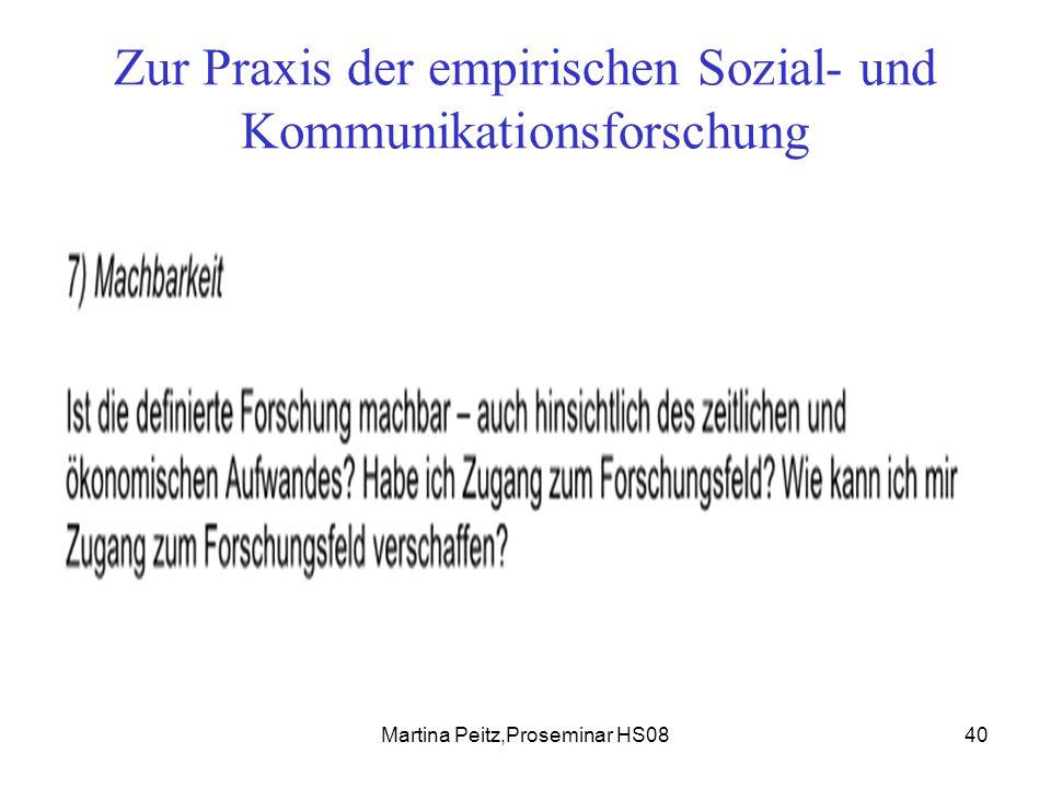 Martina Peitz,Proseminar HS0840 Zur Praxis der empirischen Sozial- und Kommunikationsforschung